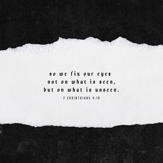 Episode 229: 2 Corinthians 4:18 (September 5, 2018)