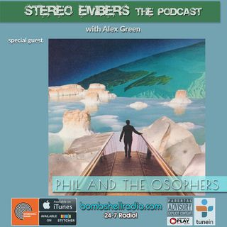 Stereo Embers The Podcast: Phil Radiotes (Phil And The Osophers)