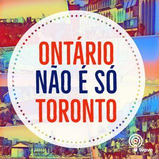 Episódio #0 - Por que fizemos a série Ontário não é só Toronto?