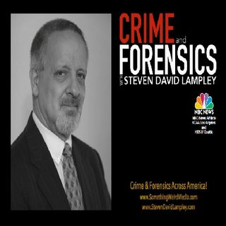 CRIME & FORENSICS STEVEN DAVID LAMPLEY