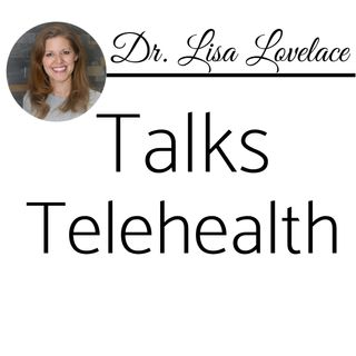 Episode 74: Full Podcast Episode - Dr. Lisa Lovelace Talks Telebehavioral Health, Addiction & Anger Management!🔥