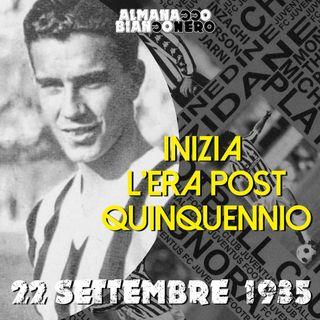 22 settembre 1935 - Inizia l'era post Quinquennio