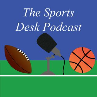 The Sports Desk Podcast With Zach