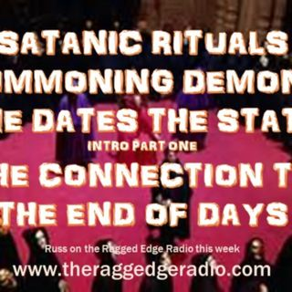 SATANIC RITUALS POWERS OF A DARK AGE COMING PART 1