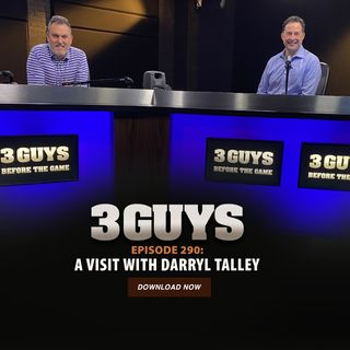 Darryl Talley Visits Tony Caridi and Brad Howe - Episode 290