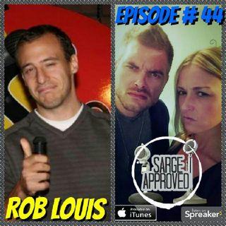 Episode #44 Rob Louis