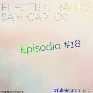 Electric Radio San Carlos - Episode #18