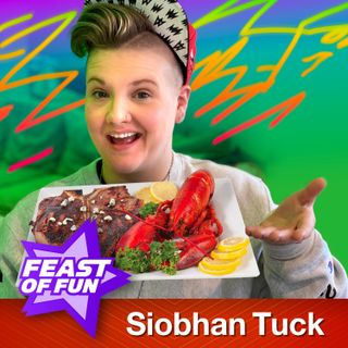 FOF #2838 – Siobhan Tuck's Last Meal on Earth