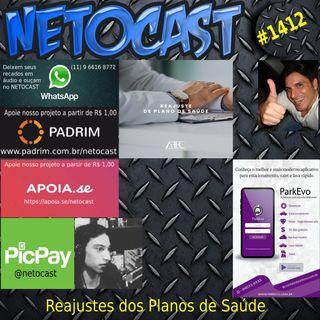 NETOCAST 1412 DE 09/04/2021 - Reajustes dos Planos de Saúde