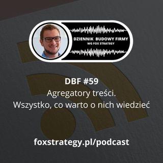 DBF #59: Agregatory treści - wszystko, co warto o nich wiedzieć [MARKETING]