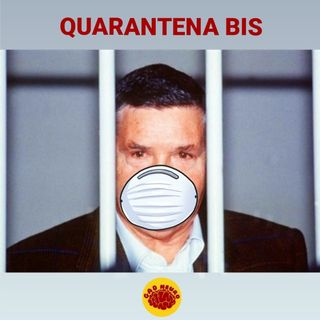 QUARANTENA BIS - The GAD Neuro Show - s03e09