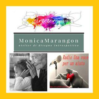 """Punt. straordinaria: """"LA TENEREZZA"""" con Monica Marangon"""