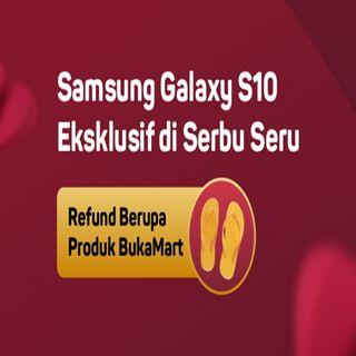 Blunder BUKALAPAK di Samsung Galaxy S10 Eksklusif di Serbu Seru ?