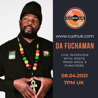 The Cush:UK Takeover Show - EP.160 - Prod Rage, fungiFerg & Da Fuchaman