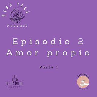 Episodio 2 - El Amor propio no se vende