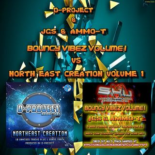 DJ AMMO T D-PROJECT & JGS & AMMO-T - BOUNCY VIBEZ EP 1 VS NORTH EAST CREATION VOLUME 1