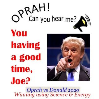 Oprah - Can You Hear Me - 26 - You Having a Good Time, Joe?