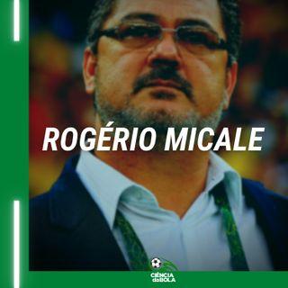 Ep. 61 - Entrevista com Rogério Micale - Treinador de Futebol