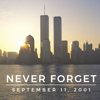 9/11: Never Forget 🇺🇸