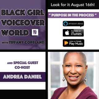 002 Purpose in the Process with Andrea Daniel