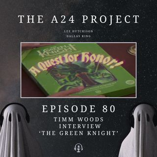 80 - Timm 'The Green Knight' Woods Interview