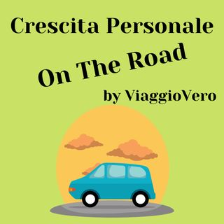 Crescita Personale On The Road by ViaggioVero