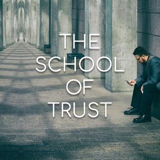 The School of Trust - Morning Manna #2773