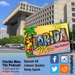 E056 - Listener Quickie: Kooky Spook