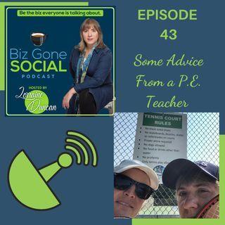 Episode 43 - Some Advice from a PE teacher - 7_7_21