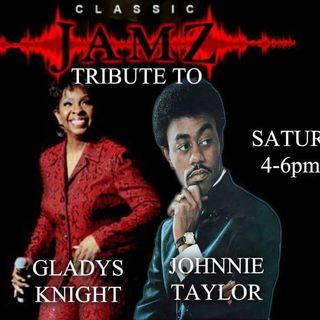 Classic Jamz *Gladys Knight & Johnnie Taylor Tribute* 10-21-17