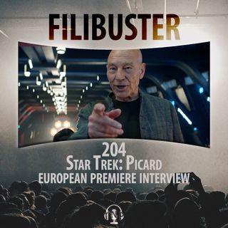 204 - Star Trek: Picard European Premiere Interviews