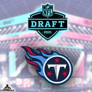El Dedal de 8 Costuras 79: Draft de Tennessee Titans con Abel Hernández