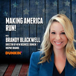 57. Making America Run! | Brandy Blackwell