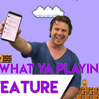 What Ya Playing? - Episode 9 - We Happy Few