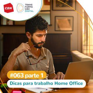 Ep. 62 - Especial Home Office 1: Dicas de trabalho remoto