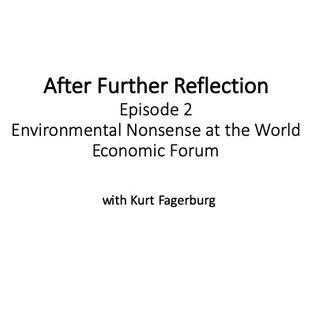 Episode 2: Environmental Nonsense at the World Economic Forum