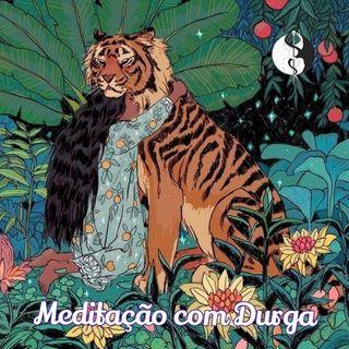 Meditação com Durga