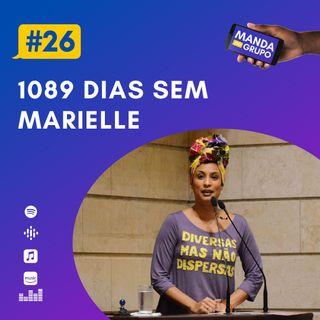 #26 - 1089 dias sem Marielle