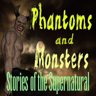 Phantoms and Monsters | Interview with Lon Strickler | Podcast