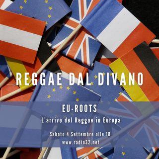 EU-ROOTS Re4ggae dal divano - Puntata del 04-10-2021