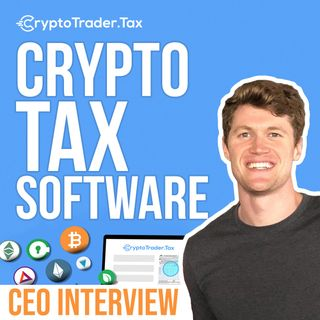 221. Crypto Taxes Software | CryptoTrader.Tax CEO interview