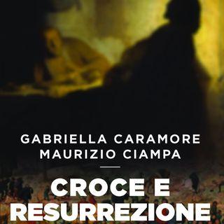 """Gabriella Caramore """"Croce e Resurrezione"""""""