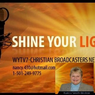 WYTV7 Shine Your Light  # 37  Staying Fit For the Kingdom