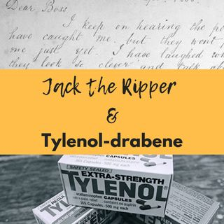 Jack the Ripper & Tylenol-drabene