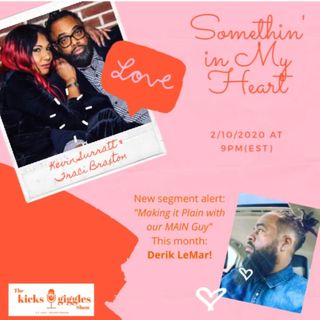 """The Kicks & Giggles Show--Ep 28: """"Something in My Heart"""""""