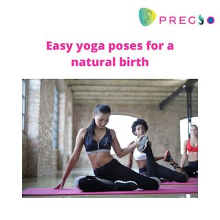 Easy yoga poses for a natural birth