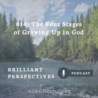 The Four Stages of Growing Up in God