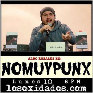 NoMuyPunx con Aldo Rosales