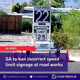 South Australia bans incorrect roadworks speed limit signage