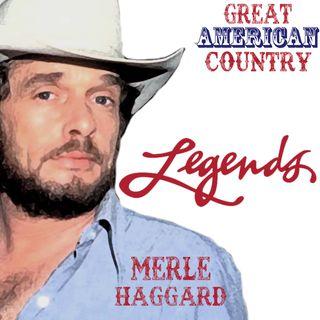 GAC Legends Series: Merle Haggard